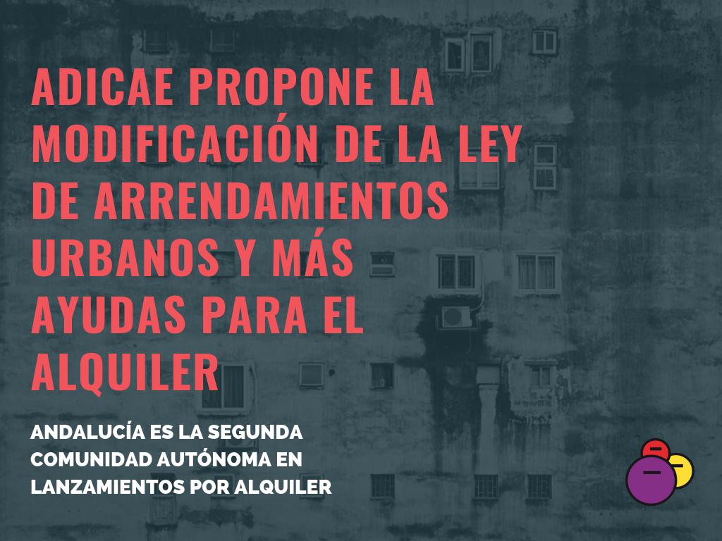 Andalucía, la segunda Comunidad Autónoma en lanzamientos por alquiler y la primera en ejecuciones hipotecarias