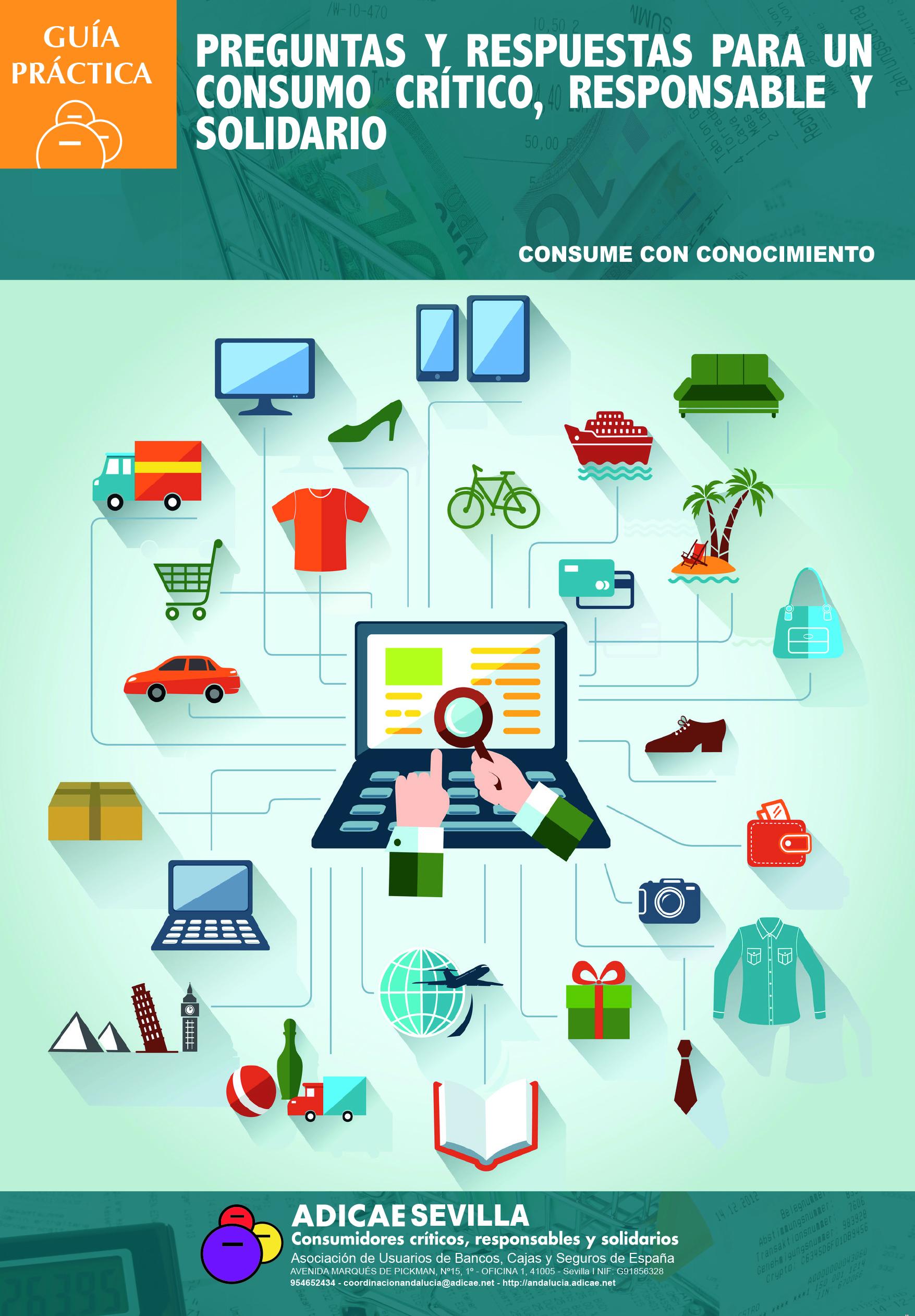 ADICAE Sevilla lanza la Guía «Preguntas y respuestas para un consumo crítico, responsable y solidario. Consume con conocimiento»